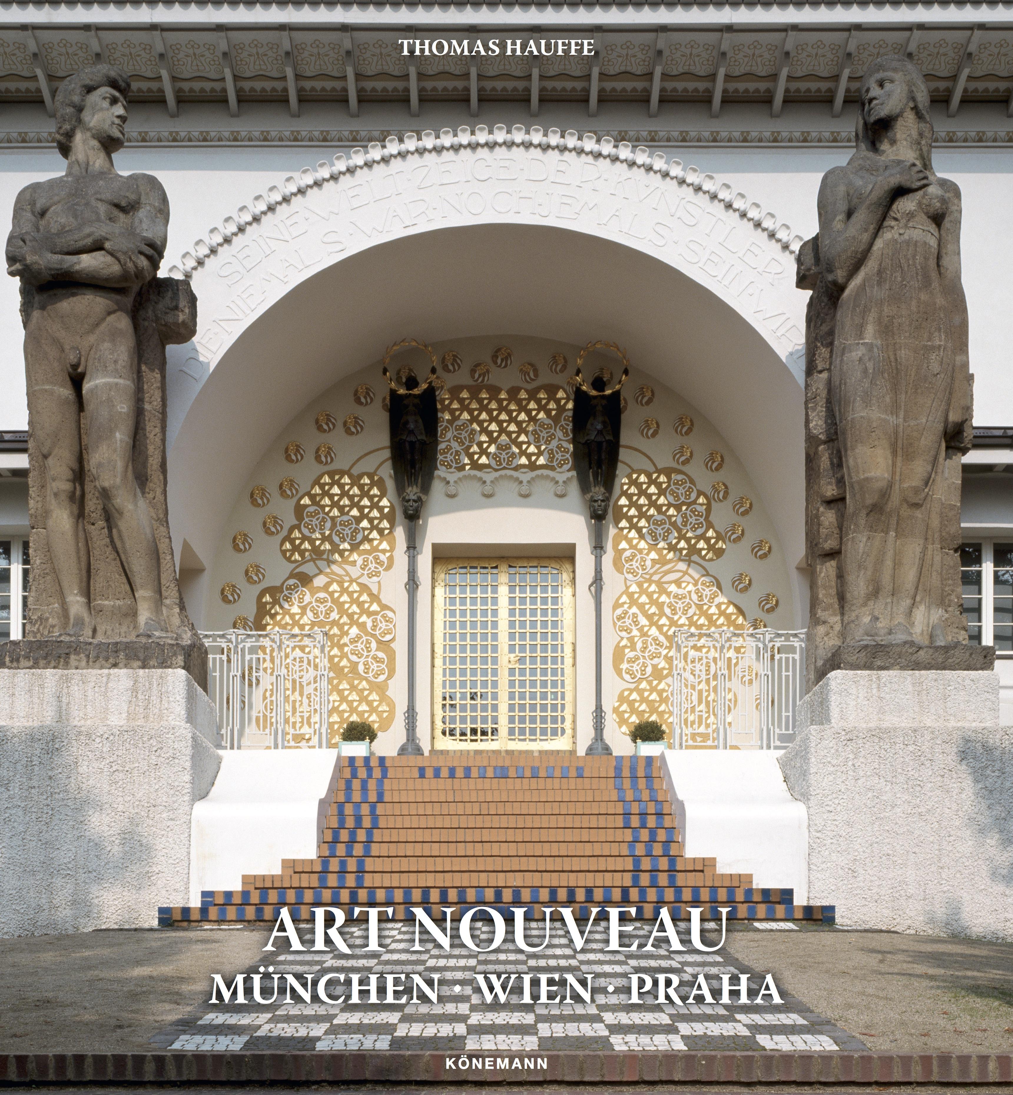 Art Nouveau Muenchen, Wien, Praha