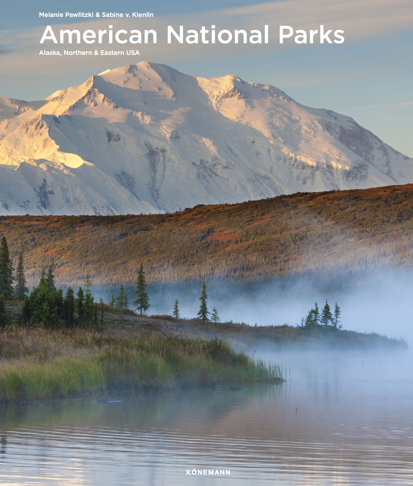 American National Parks - Alaska, Northern & Eastern USA